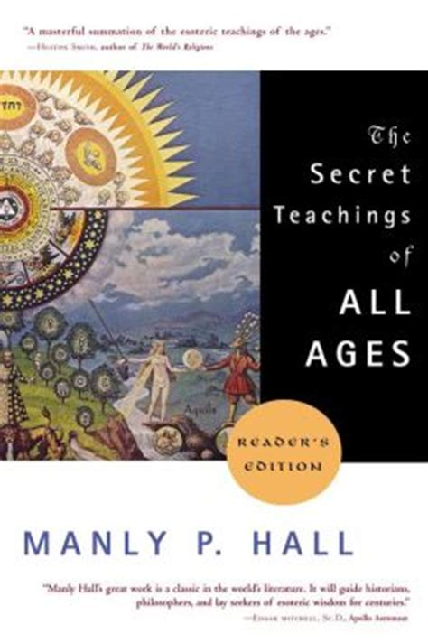 secret teachings of a the secret teachings of all ages by manly p hall