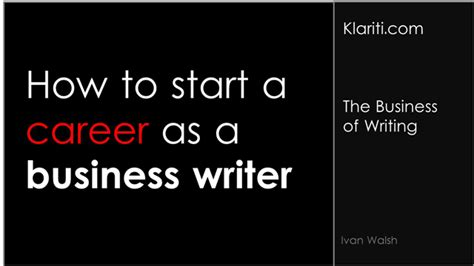 how to start a career as a business writer