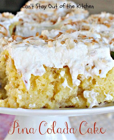 pina coconut cake recipe pina colada cake can t stay out of the kitchen bloglovin