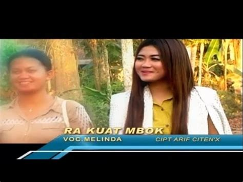 download mp3 nella kharisma ra kuat mbok melinda varera ra kuat mbok official video youtube