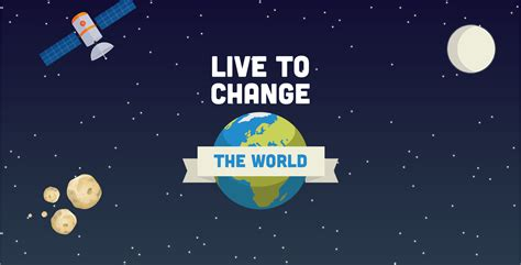 Change World live to change