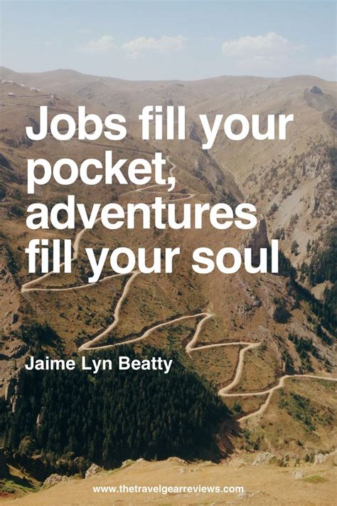 best saying about 60 best adventure quotes and sayings