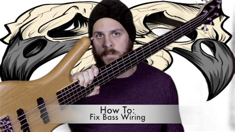 how to fix wiring on your bass