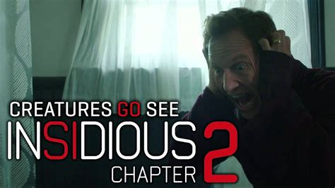 film insidious chapter 2 youtube creatures go see insidious chapter 2 youtube