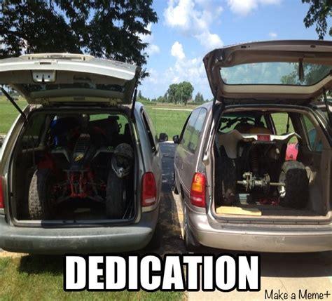 Atv Memes - dedication atv quads funny humor chicks that ride 4
