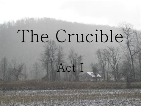 themes in the crucible act 1 memorable quotes from the crucible quotesgram