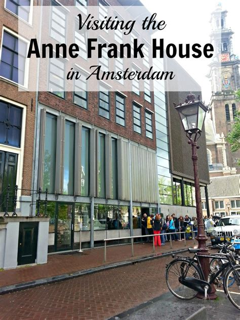 anne frank house visiting the anne frank house in amsterdam