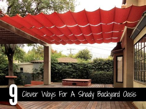 creating a backyard oasis on a budget 9 clever ways for a shady backyard oasis