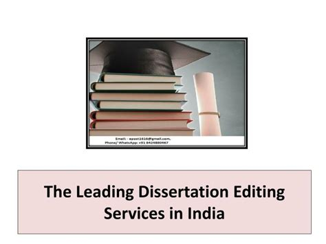 dissertation editing ppt the leading dissertation editing services in india
