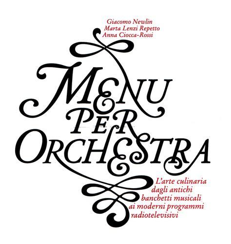 menu per banchetti menu per orchestra l arte culinaria dagli antichi