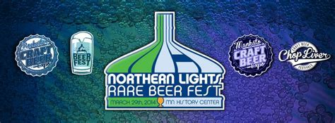 northern lights rare beer fest update northern lights rare beer festival