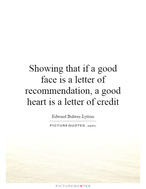 Recommendation Letter Quotes Showing That If A Is A Letter Of Recommendation A Picture Quotes