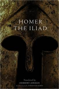 the iliad by homer quotes quotesgram