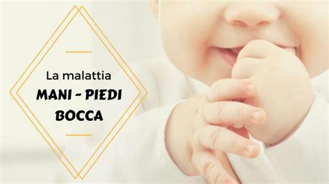 varicella interna sintomi la malattia quot piedi bocca quot dei bambini