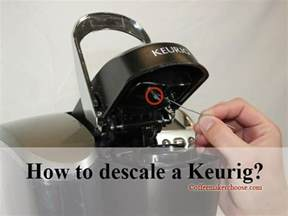 how to descale a keurig coffee maker choose