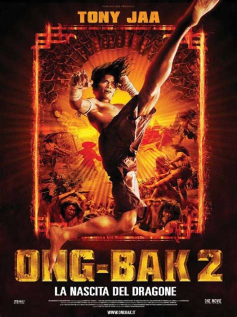 film ong bak in italiano streaming ong bak 2 la nascita del dragone soba