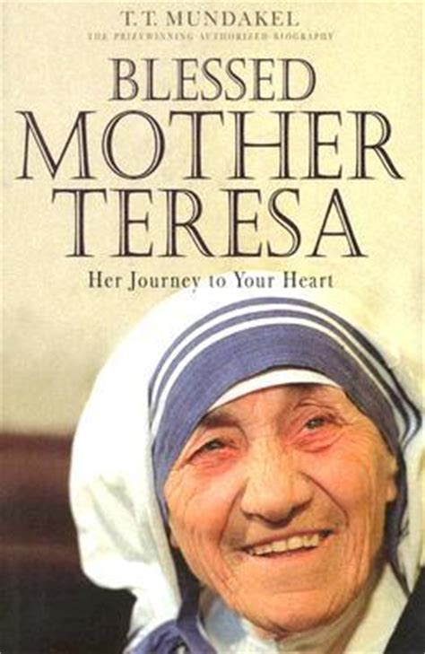 Biography Of Mother Teresa In 200 Words   blessed mother teresa her journey to your heart t t