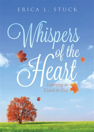 whispers from my learning to the noise books whispers of the learning to listen to god by erica