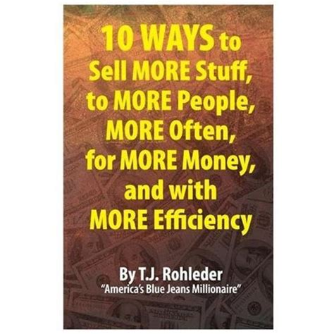 To Sell More Stuff 10 ways to sell more stuff to more more often