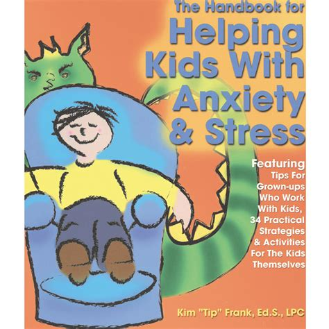 stress free kids books courage to change format books the handbook for