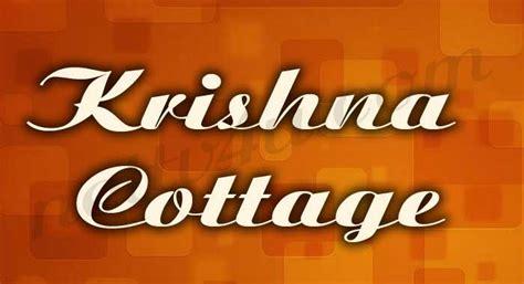 krishna cottage and comedy drama krishna cottage