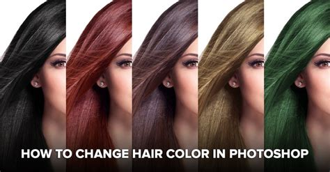 change hair color in photoshop cool photoshop effects tutorials