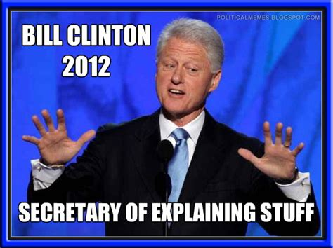 Bill Clinton Obama Meme - political memes 2012 09 09