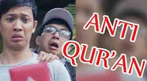 film pendek anti quran heboh film anti qur an inspirasi jelang ramadhan islamwiki