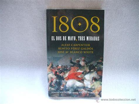 libro espaa 1808 2008 libro 1808 el dos de mayo tres miradas por fu comprar libros sin clasificar en todocoleccion
