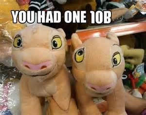 One Job Meme - 10 epic you had one job memes