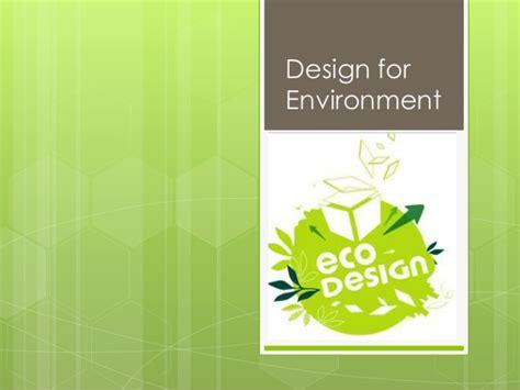 design for environment slideshare eco design dfe