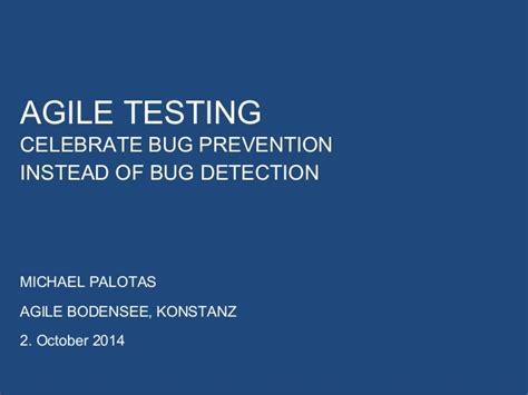 agile testing performance vs load vs stress testing agile bodensee agile testing bug prevention vs bug
