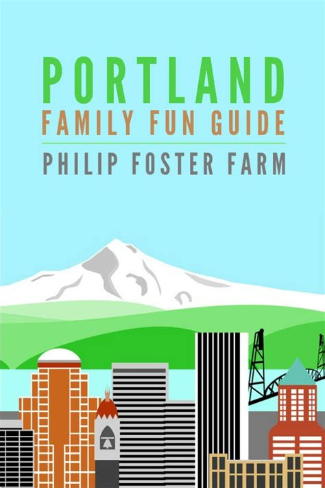Portland Oregon Nw Mba Sept 9 by Portland Family Guide Philip Foster Farm Barton