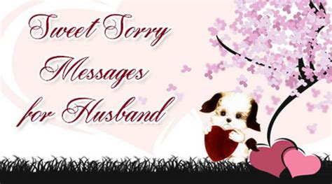 for husband message sorry messages for husband sorry husband wishes