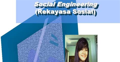 Rekayasa Sosial 1 aya muffy muhayati makalah social engineering rekayasa
