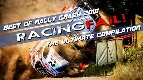 best of rally best of rally crash 2015 the ultimate compilation