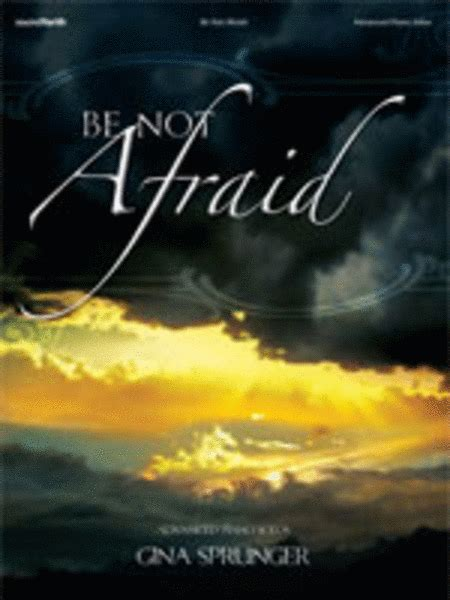 Be Not Afraid by Be Not Afraid Sheet By Sprunger Sheet Plus