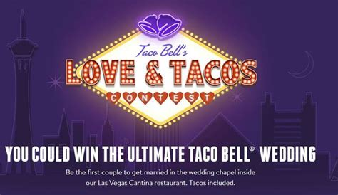 Taco Bell Wedding Sweepstakes - win a wedding at taco bell cantina on las vegas strip 7news denver thedenverchannel com