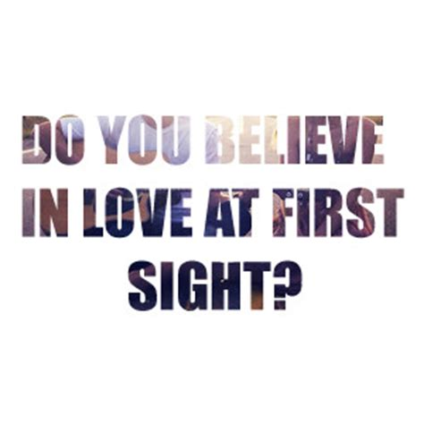 Do You Believe In At Sight Essay by My Favorite Sayings Polyvore