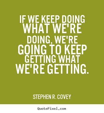 people stephen r covey on pinterest stephen covey stephen r covey our sentiments exactly pinterest