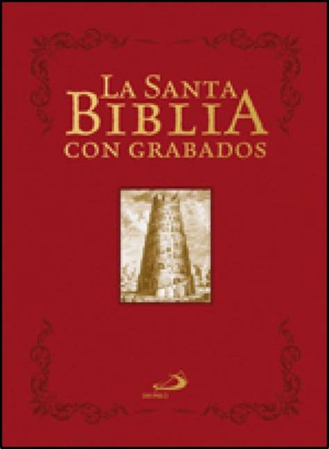 sagrada biblia con 8479144459 la santa biblia con grabados editorial san pablo