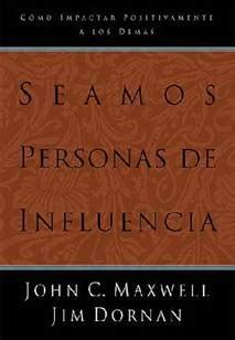 Becoming A Person Of Influence C Maxwell Jim Dornan becoming a parent of influence by c maxwell jim dornan