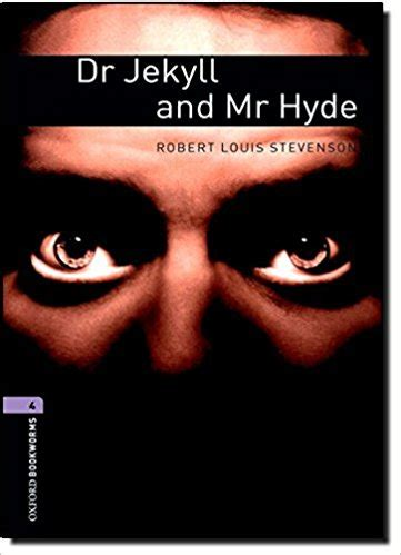 dr jekyll and mr hyde themes loyalty dr jekyll and mr hyde oxford bookworms level 4