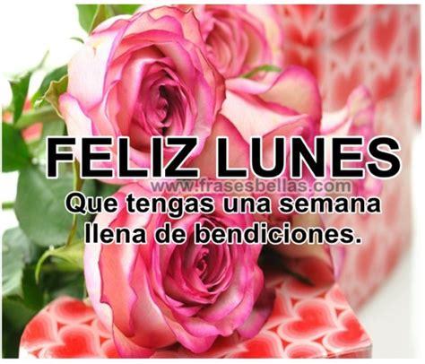 imagenes de flores feliz lunes grandes hermosas tarjetas de fel 237 z lunes para empezar la semana