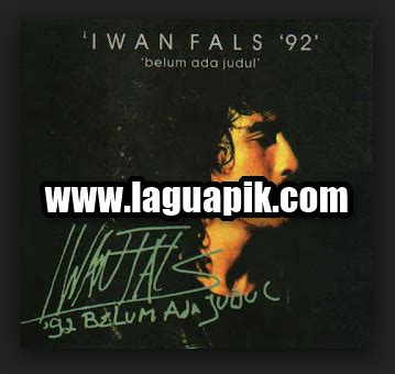 download mp3 iwan fals kumplit download lagu iwan fals album belum ada judul 1992 mp3