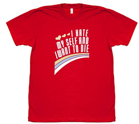 Tshirt To Die i myself and i want to die t shirt engrish