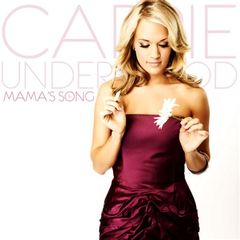 carrie underwood play on song mp carrie underwood mama s song