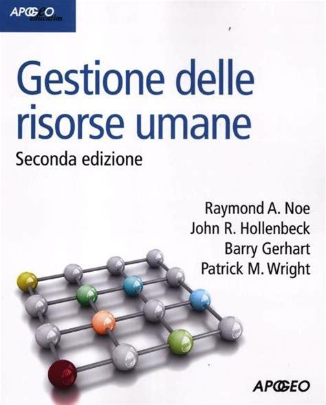 ufficio delle risorse umane libro gestione delle risorse umane di noe raymond