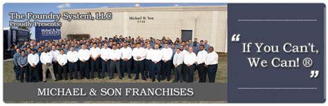 michael services home service franchise questions