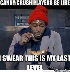 Funny Candy Memes - candy crush players be like by busta43 meme center